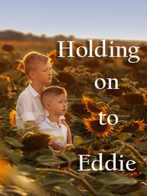 Holding on to Eddie