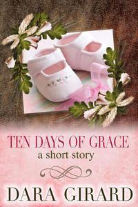 Ten Days of Grace