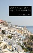 Learn Greek in 30 Minutes
