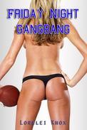 Monday Night Gangbang