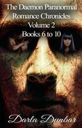 The Daemon Paranormal Romance Chronicles - Volume 2, Books 6 to 10