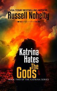 Katrina Hates the Gods