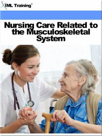 Nursing Care Related to the Musculoskeletal System (Nursing)