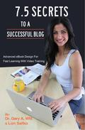 7.5 Secrets To A Successful Blog