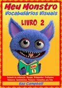 Meu Monstro - Vocabulários Visuais - Nível 1 - Livro 2