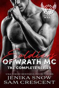 The Soldiers of Wrath MC: Complete Series
