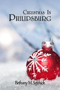 Christmas In Philipsburg