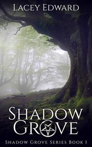 Shadow Grove