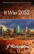 It Was 2052