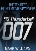 The Ten Best Bond Movies...Ever! Thunderball