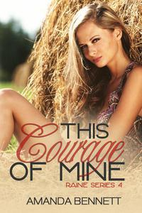 This Courage of Mine (Raine Series 4)