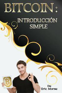 Bitcoin: Introducción simple