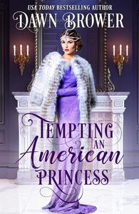 Tempting an American Princess