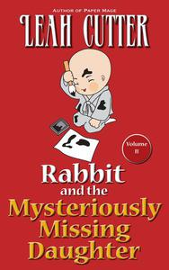 Rabbit and the Mysteriously Missing Daughter