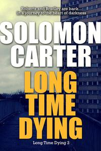 Long Time Dying - Long Time Dying 3