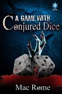 A Game with Conjured Dice