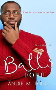 Balls Fore