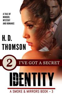 Identity: I've Got a Secret - Episode 2 - A Tale of Murder, Mystery and Romance