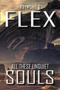 All These Unquiet Souls: An Arkle Wright Novella