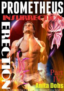 Prometheus - Insurrection Erection (Part 4)