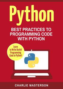 Python: Best Practices to Programming Code with Python