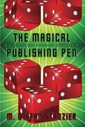 THE MAGICAL PUBLISHING PEN  Collected Short Stories