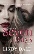 Seven Days More
