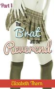 The Brat and the Reverend - Part 1