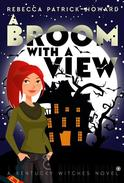 A Broom with a View: Get Your Witch On!