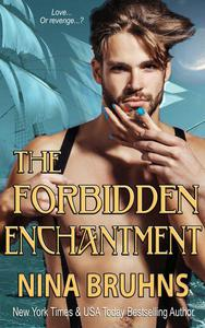 The Forbidden Enchantment - a full-length sexy contemporary romance novel