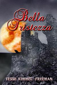 Bella Tristezza
