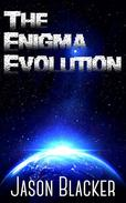 The Enigma Evolution