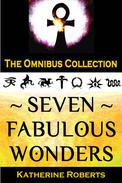 Seven Fabulous Wonders Omnibus