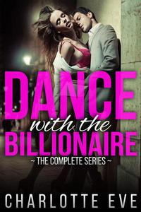 Dance With the Billionaire - The Complete Series