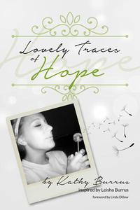 Lovely Traces of Hope