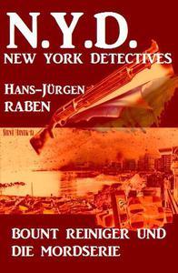 Bount Reiniger und die Mordserie: N.Y.D. - New York Detectives