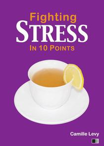Fighting Stress in 10 Points