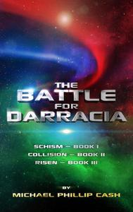 The Battle for Darracia: Books I - II - III