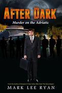After Dark Murder on the Adriatic