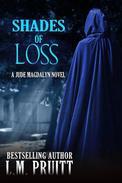 Shades of Loss