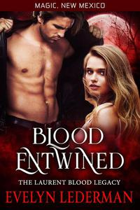 Blood Entwined- The Laurent Blood Legacy