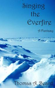 Singing the Everfire - A Fantasy