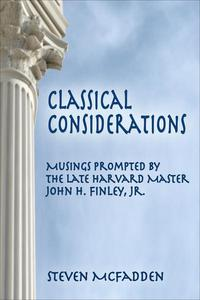 Classical Considerations