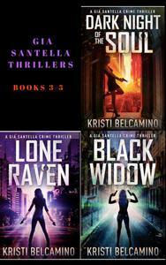 Gia Santella Crime Thrillers Books 3-5