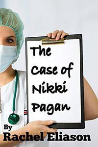 The Case of Nikki Pagan