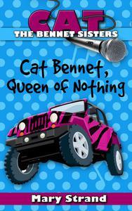 Cat Bennet, Queen of Nothing
