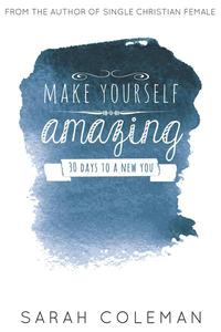 Make Yourself Amazing