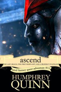 Ascend: The Last Oracle, The First Seer's Gift, and a Prophecy Fulfilled