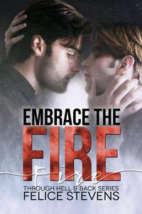 Embrace the Fire