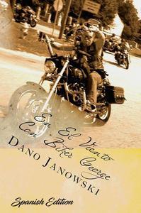 En El Viento con Biker George: Breves Devocionales Diarios Para El Camino